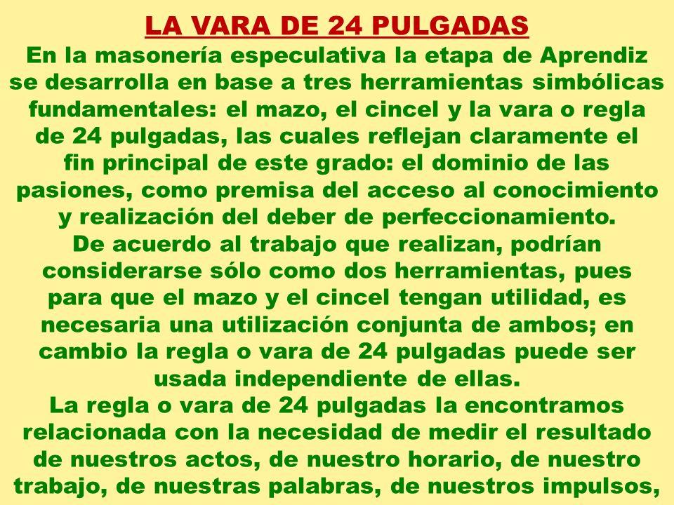 LA VARA DE 24 PULGADAS Q:.H:.C:.F:. CARLOS A. RÍOS CHÁVEZ PREPARADO POR: FRANCISCO PEGORARI g.