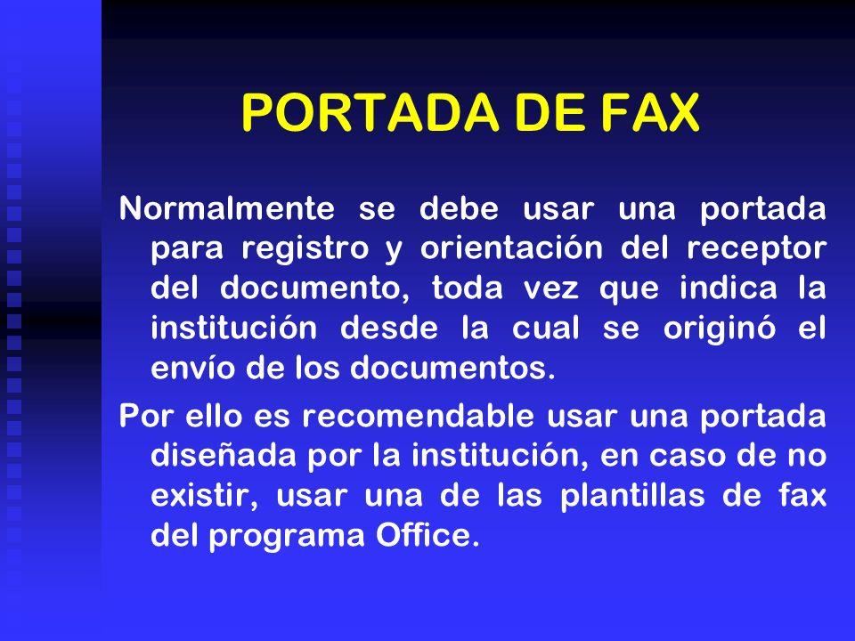 Normalmente se debe usar una portada para registro y orientación del receptor del documento, toda vez que indica la institución desde la cual se originó el envío de los documentos.
