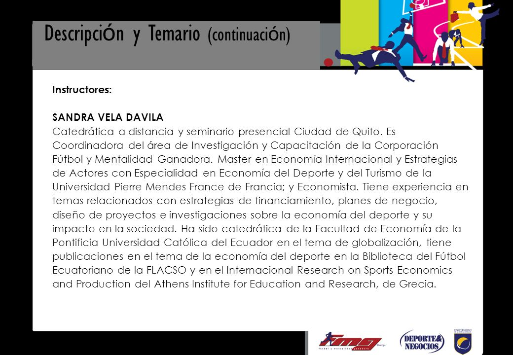 Instructores: SANDRA VELA DAVILA Catedrática a distancia y seminario presencial Ciudad de Quito.