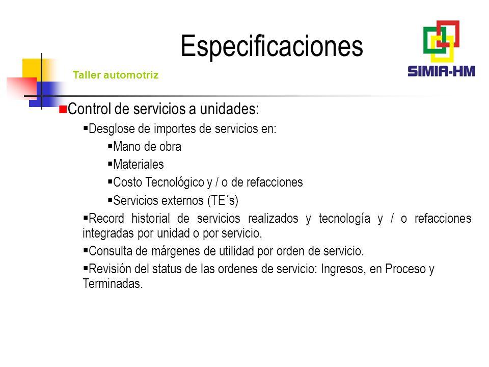 Taller automotriz Transacciones: Facturación y remisión de ordenes de servicio.