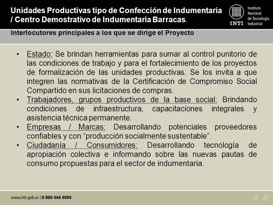 Estado: Se brindan herramientas para sumar al control punitorio de las condiciones de trabajo y para el fortalecimiento de los proyectos de formalizac