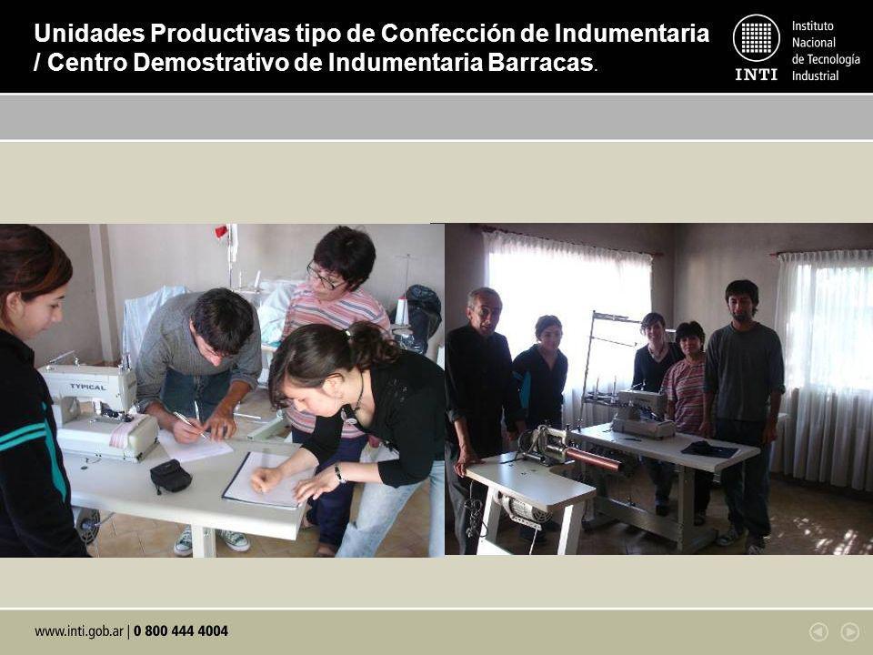 Programa de Extensión Centro INTI CORDOBA INTI Concepcion del Uruguay Division Higiene y Seguridad Laboral Centro INTI TEXTILES / Programa de Compromiso Social Compartido Programa de Calidad de Vida / Dirección de Comunicacion Subgerencia de Asuntos Legales Centros y Programas Involucrados Unidades Productivas tipo de Confección de Indumentaria / Centro Demostrativo de Indumentaria Barracas.