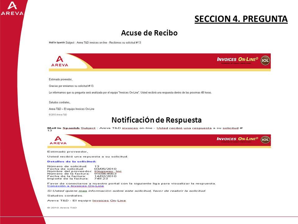 SECCION 4. PREGUNTA Acuse de Recibo Notificaci ó n de Respuesta