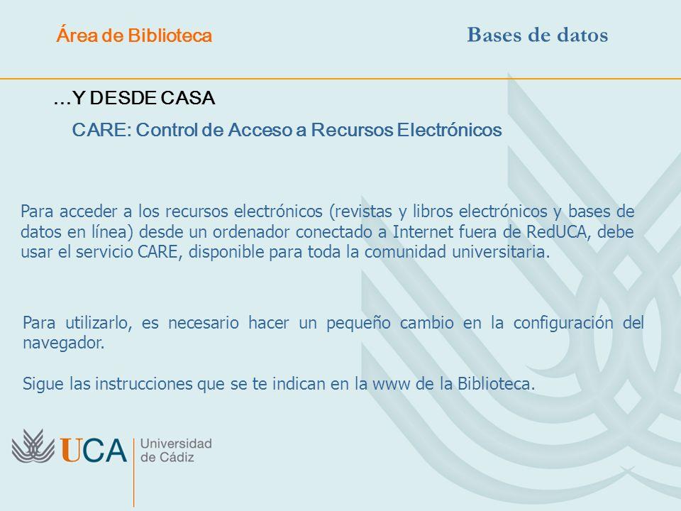 Para acceder a los recursos electrónicos (revistas y libros electrónicos y bases de datos en línea) desde un ordenador conectado a Internet fuera de R
