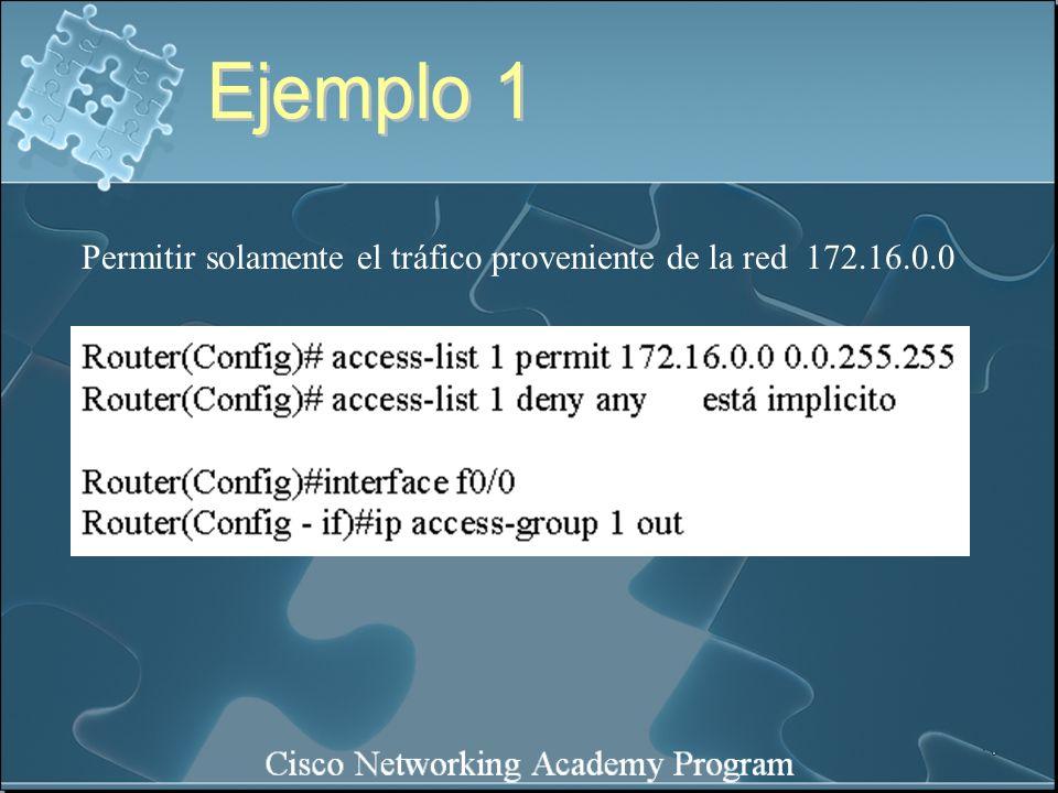 Permitir solamente el tráfico proveniente de la red 172.16.0.0