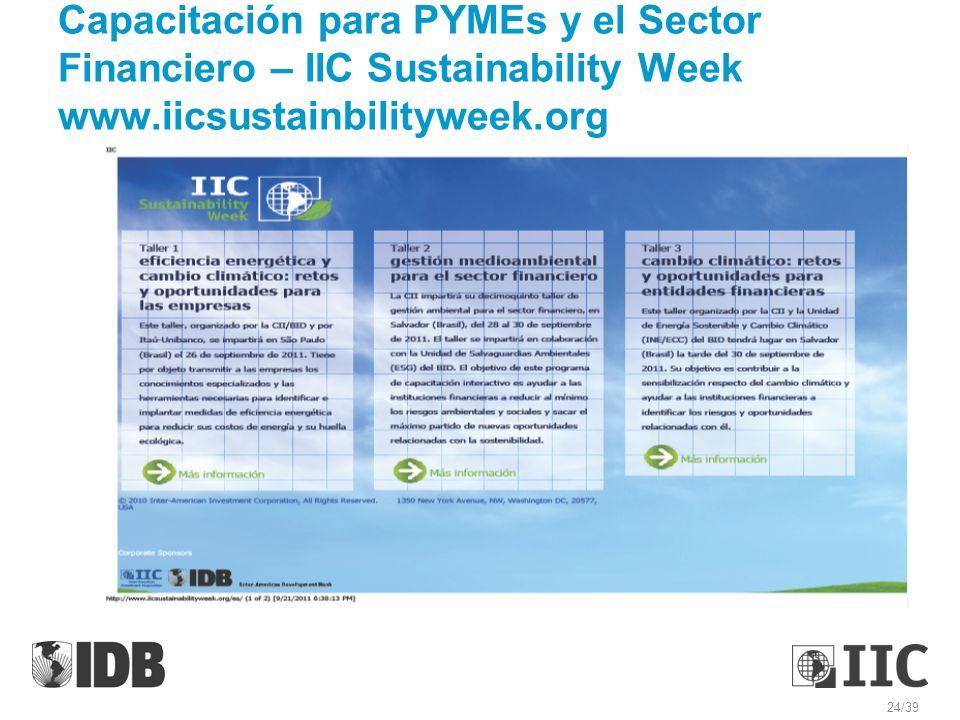 Capacitación para PYMEs y el Sector Financiero – IIC Sustainability Week www.iicsustainbilityweek.org 24/39