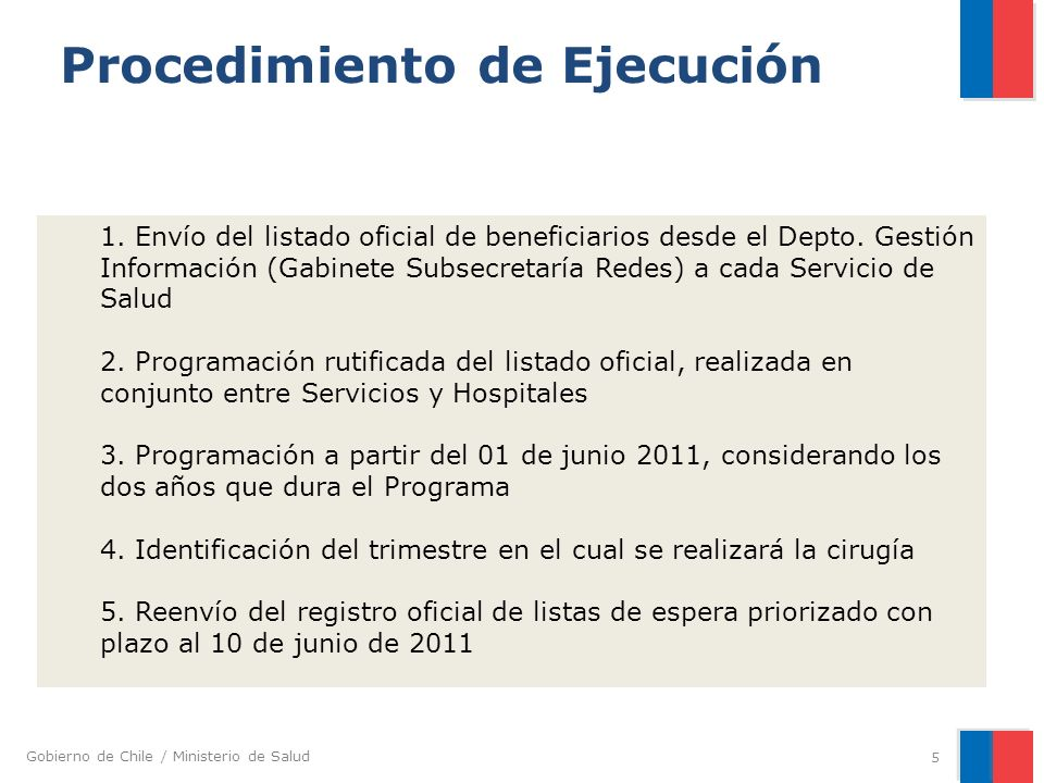 Gobierno de Chile / Ministerio de Salud 5 1. Envío del listado oficial de beneficiarios desde el Depto. Gestión Información (Gabinete Subsecretaría Re