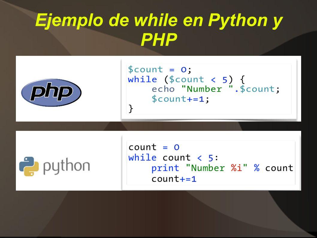 Ejemplo de while en Python y PHP