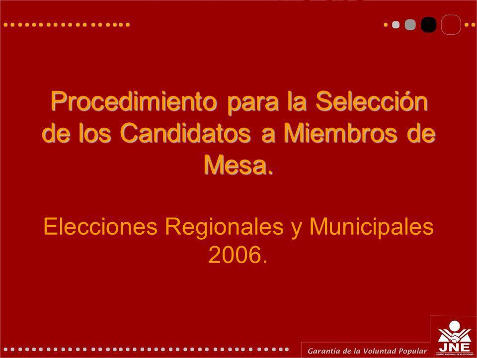Procedimiento para la Selección de los Candidatos a Miembros de Mesa.