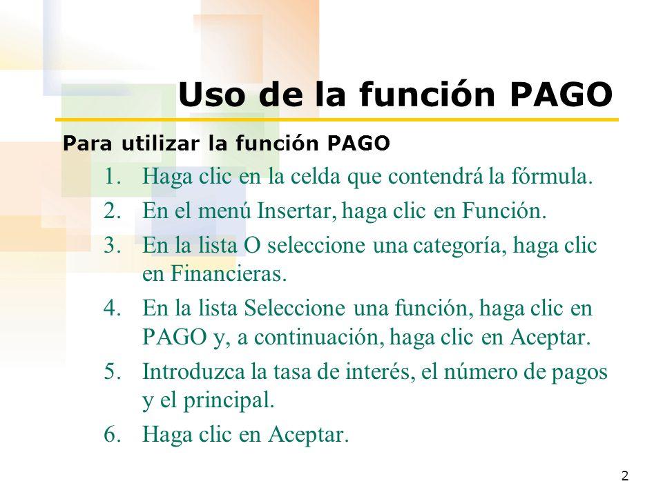 3 Uso de la función Interés acumulado (CUMIPMT) Para utilizar la función Interés acumulado (CUMIPMT) 1.Haga clic en la celda que contendrá la fórmula.