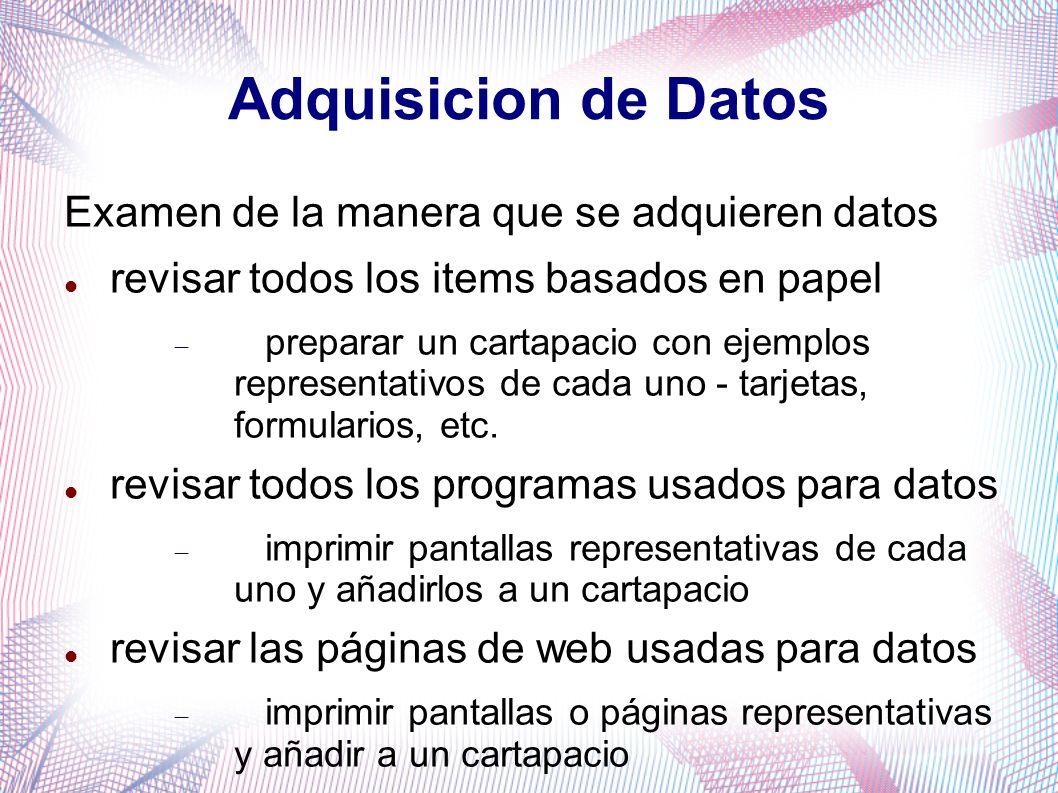 Presentación de la información Examen de la manera en que se presenta la información Requiere revisar los metodos comunes de presentar información informes (reportes) en papel presentaciones páginas web El análisis debe incluir solamente los que usen datos de la base de datos existente