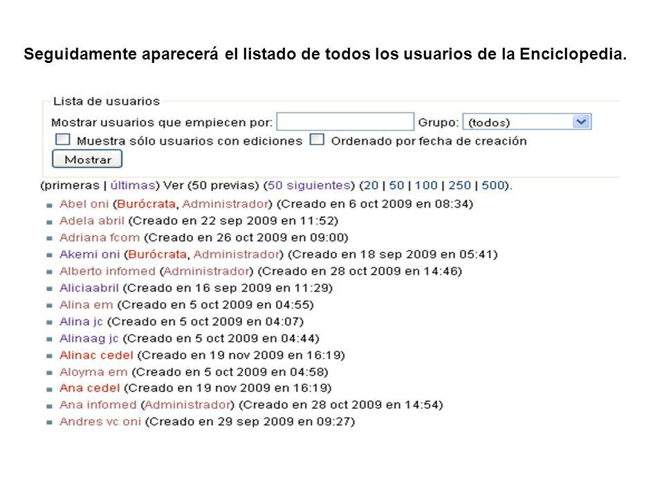 Seguidamente aparecerá el listado de todos los usuarios de la Enciclopedia.