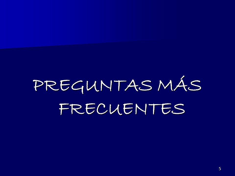 5 PREGUNTAS MÁS FRECUENTES