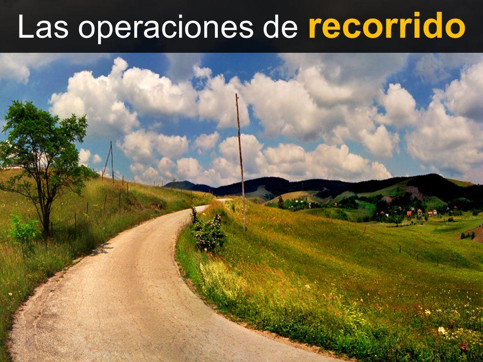 Las operaciones de recorrido
