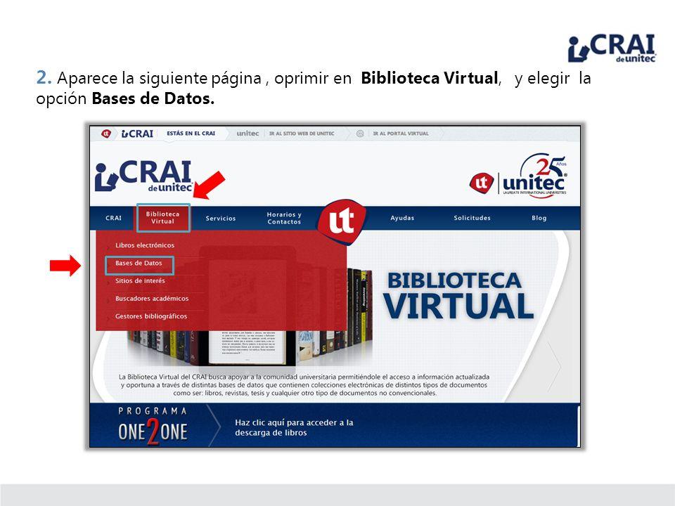 2. Aparece la siguiente página, oprimir en Biblioteca Virtual, y elegir la opción Bases de Datos.