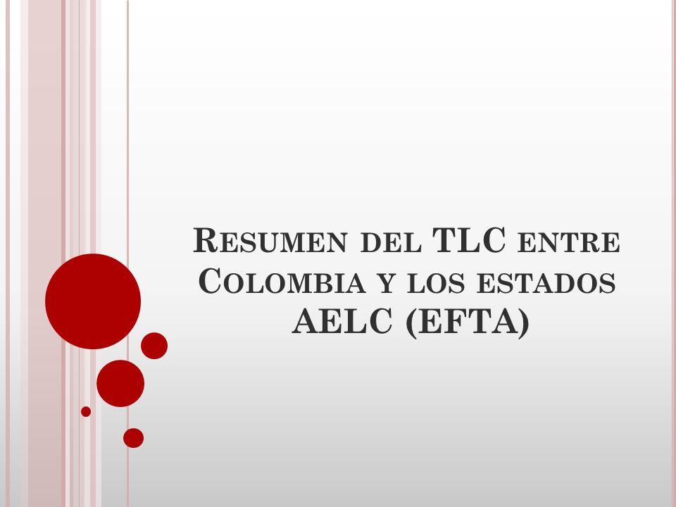 ANTECEDENTES - Colombia, conjuntamente con Perú, inició negociaciones en junio de 2007 encaminadas a firmar un TLC con los países de la Asociación Europea de Libre Comercio - AELC EFTA -Para el período 2007-2009, la agenda del Gobierno incluyó principalmente la negociación de Acuerdos de Libre Comercio con Canadá, con los países de la Asociación Europea de Libre Comercio – EFTA, y con la Unión Europea.