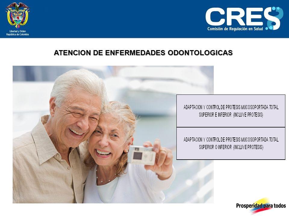 ATENCION DE ENFERMEDADES ODONTOLOGICAS