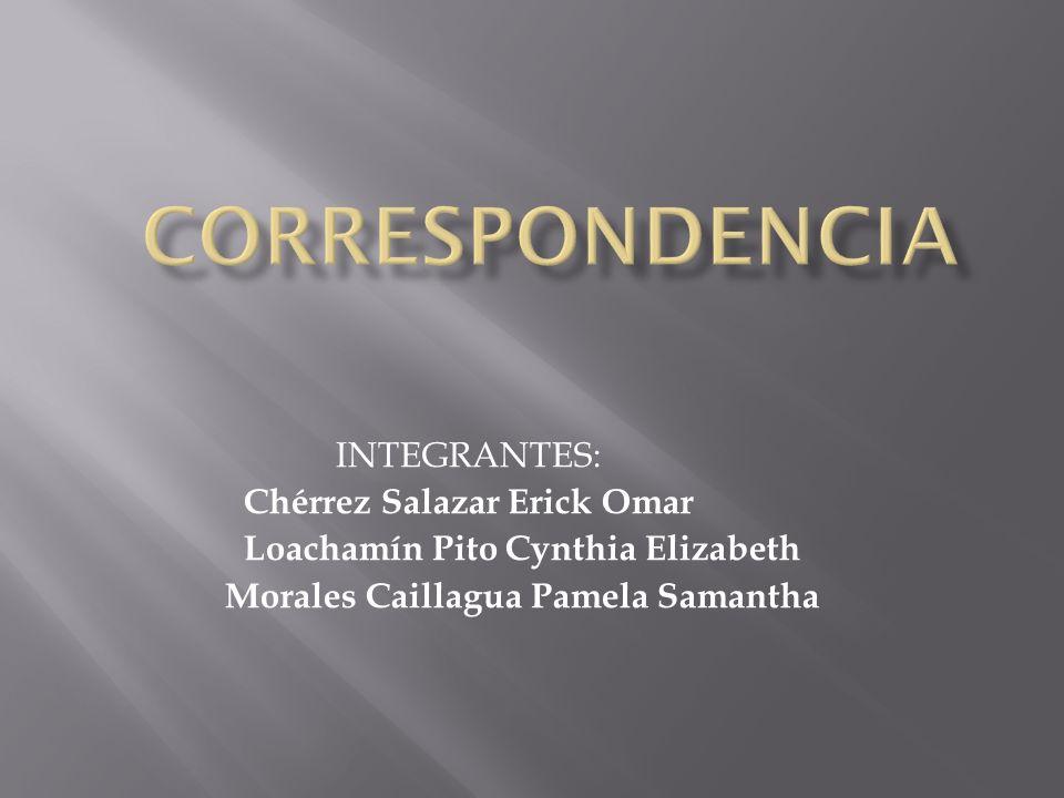 INTEGRANTES: Chérrez Salazar Erick Omar Loachamín Pito Cynthia Elizabeth Morales Caillagua Pamela Samantha