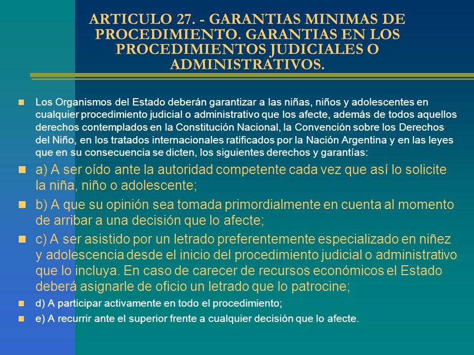 ARTICULO 27.- GARANTIAS MINIMAS DE PROCEDIMIENTO.