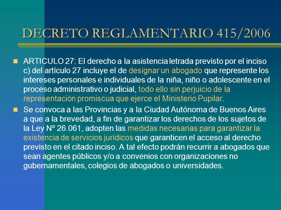 LEY 12.967 t.o.ley 13.237 ARTÍCULO 4º.- INTERÉS SUPERIOR.