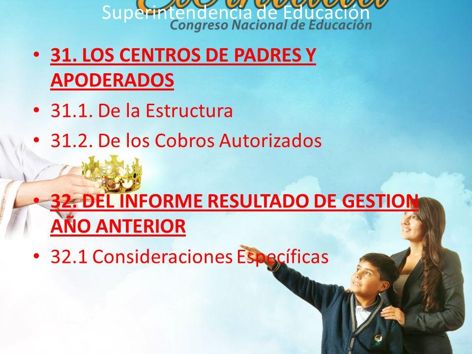 Superintendencia de Educación 31.LOS CENTROS DE PADRES Y APODERADOS 31.1.