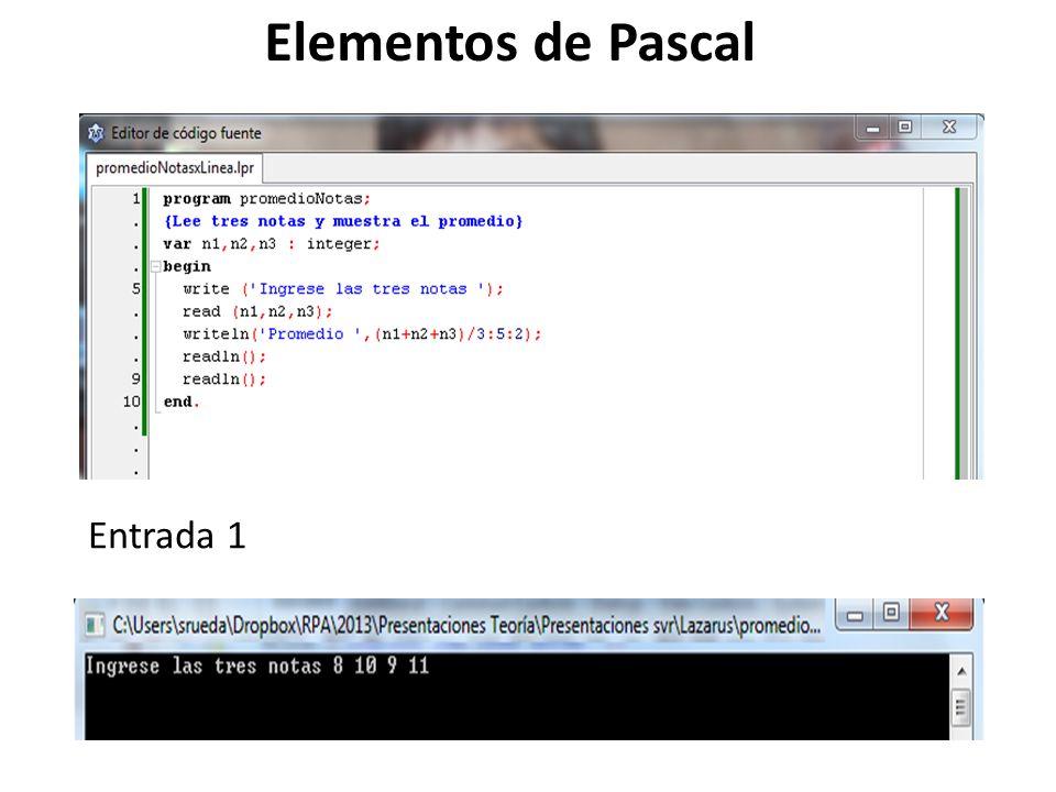 Elementos de Pascal Entrada 1