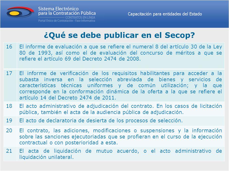 16El informe de evaluación a que se refiere el numeral 8 del artículo 30 de la Ley 80 de 1993, así como el de evaluación del concurso de méritos a que