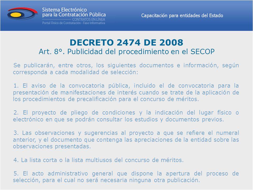 Contratación directa En esta modalidad no se presenta convocatoria pública y aplica exclusivamente para las causales taxativamente previstas en el numeral 4 del Artículo 2 de la Ley 1150 de 2007 que deban publicarse en el Secop.