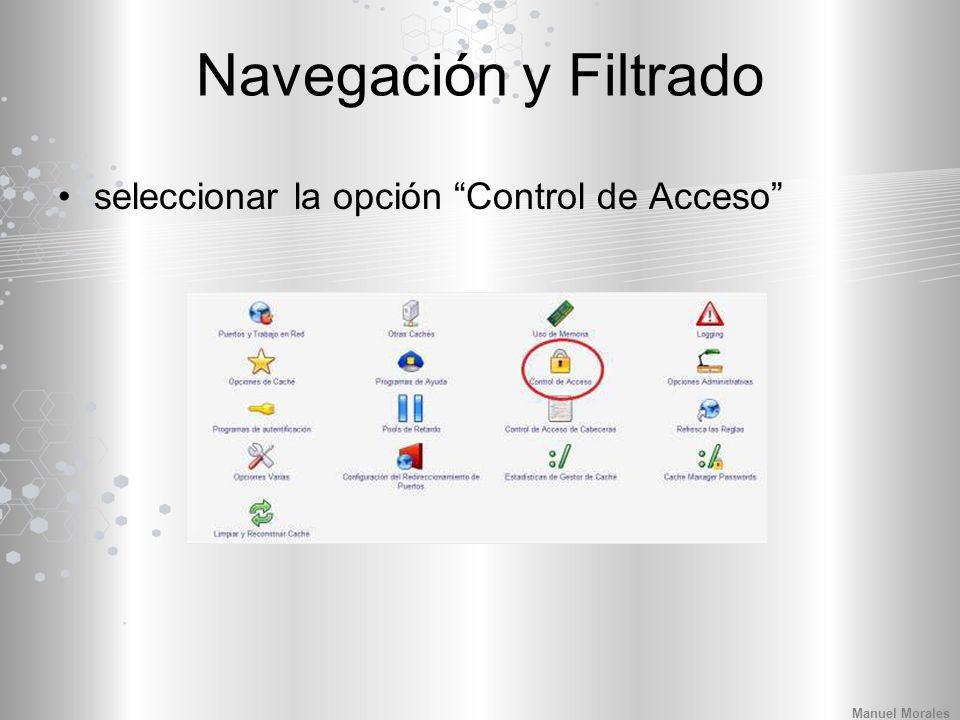 Navegación y Filtrado seleccionar la opción Control de Acceso Manuel Morales