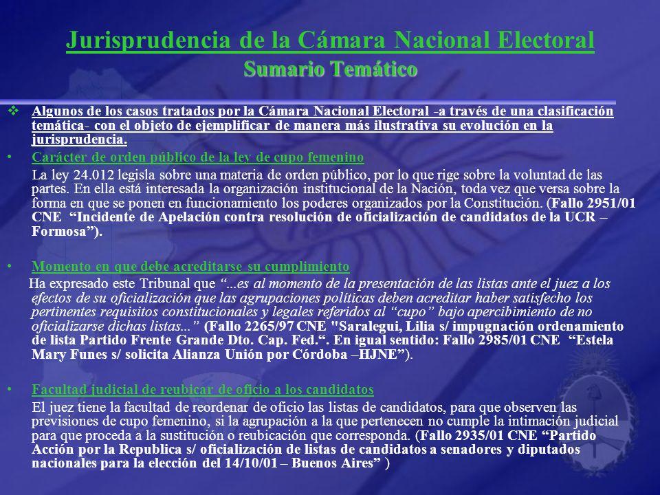 Sumario Temático Jurisprudencia de la Cámara Nacional Electoral Sumario Temático Algunos de los casos tratados por la Cámara Nacional Electoral -a tra