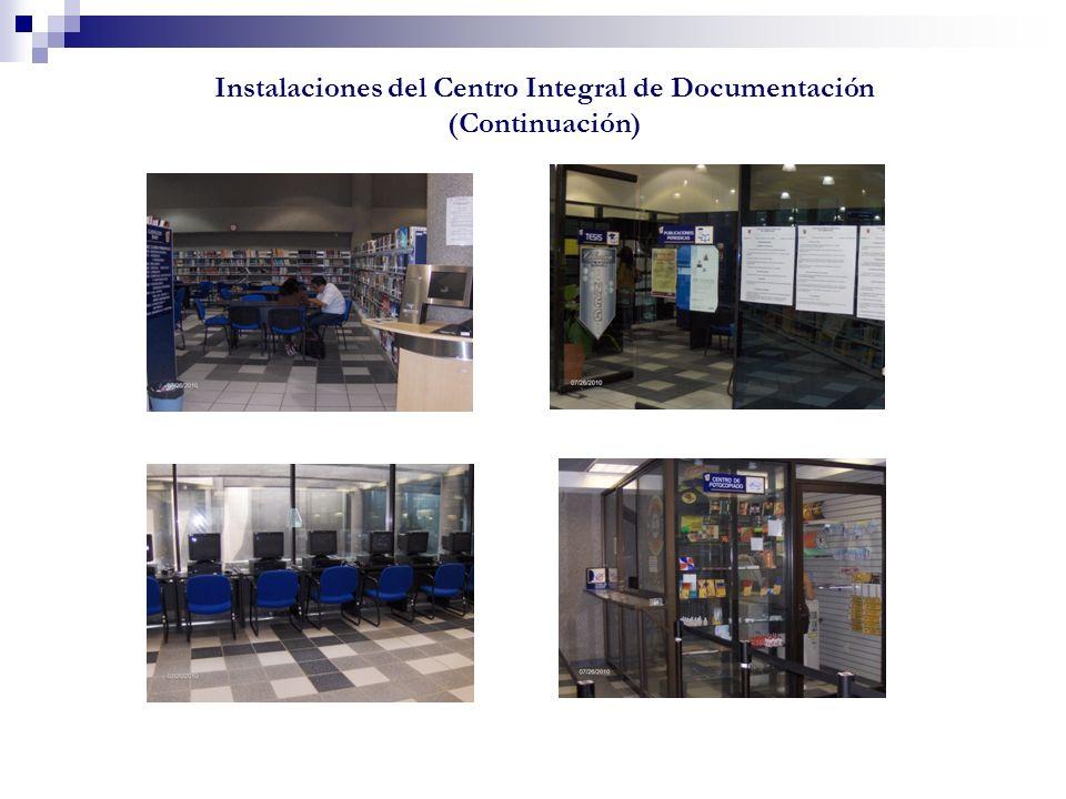 Instalaciones del Centro Integral de Documentación (Continuación)