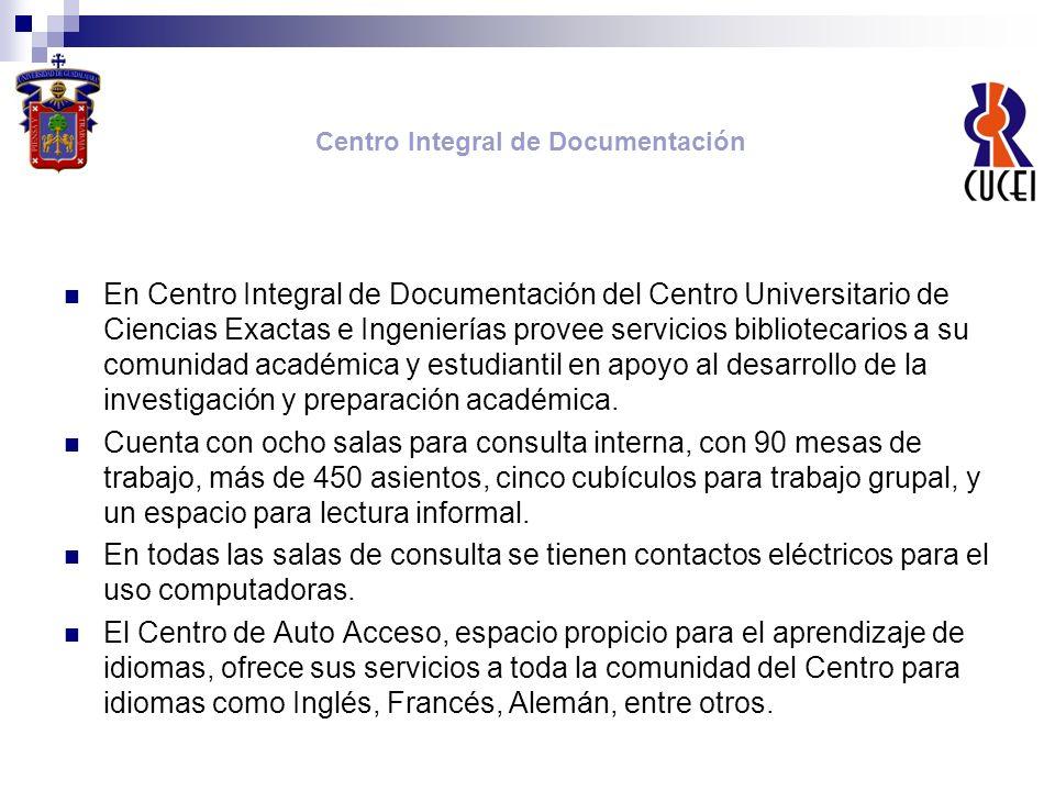 En Centro Integral de Documentación del Centro Universitario de Ciencias Exactas e Ingenierías provee servicios bibliotecarios a su comunidad académic