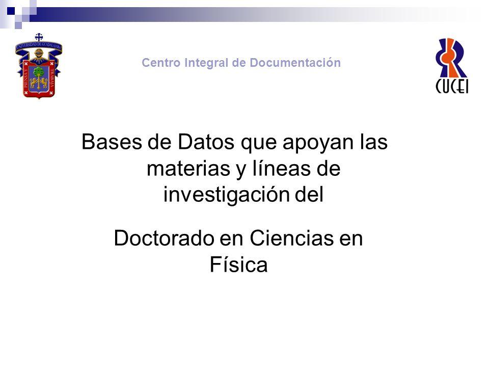 Bases de Datos que apoyan las materias y líneas de investigación del Maestría en Ciencia en Microbiología e Inocuidad de los Alimentos Centro Integral