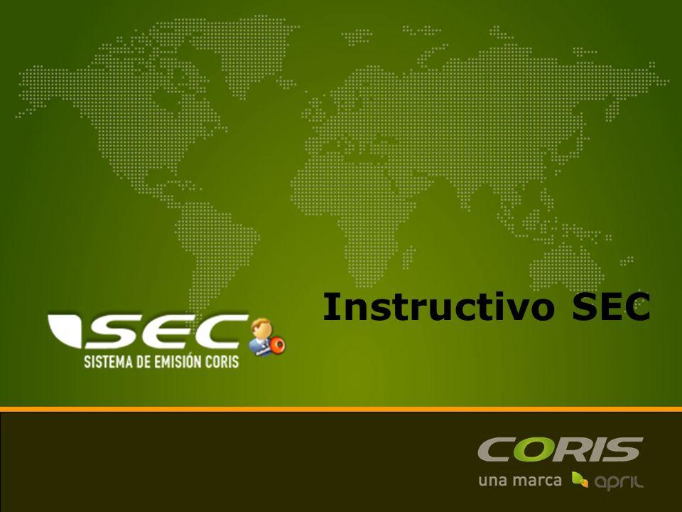 Acceso a SEC Ingreso a SEC a través del siguiente link: http://www.coris-sec.com/ Cada vendedor tendrá un usuario y clave SEC