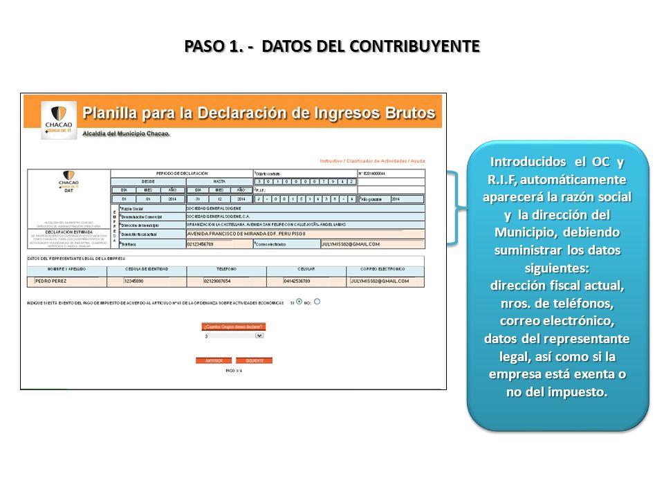 PASO 2.- GRUPOS A DECLARAR Indique el número de grupo (s) autorizado (s)