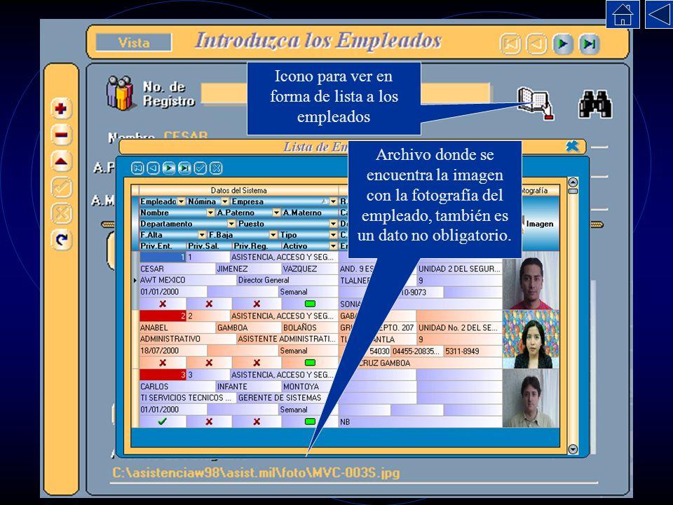 Archivo donde se encuentra la imagen con la fotografía del empleado, también es un dato no obligatorio. Icono para ver en forma de lista a los emplead