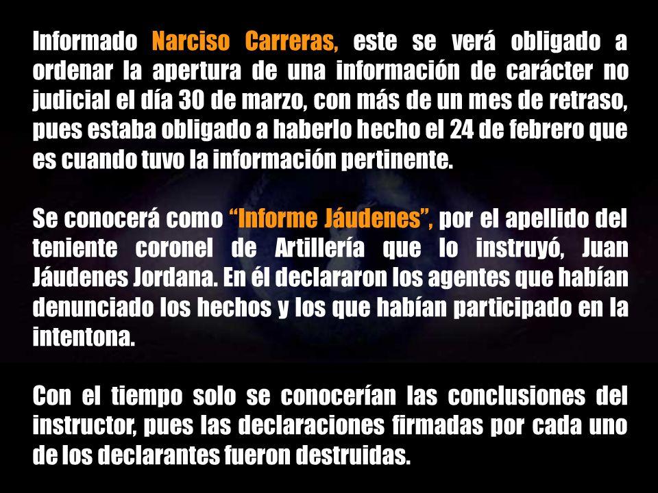 En los días siguientes el acoso a los agentes que han destapado la participación del CESID en el golpe de Estado se hace intensa.