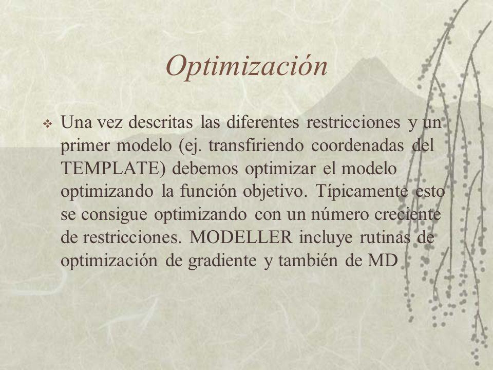 Optimización Una vez descritas las diferentes restricciones y un primer modelo (ej.