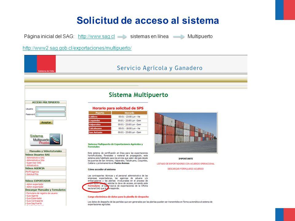 Solicitud de acceso al sistema Página inicial del SAG: http://www.sag.cl sistemas en línea Multipuertohttp://www.sag.cl http://www2.sag.gob.cl/exporta