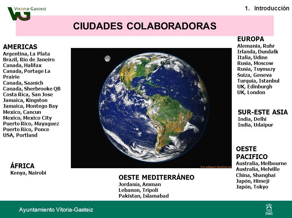 Ayuntamiento Vitoria-Gasteiz AMERICAS Argentina, La Plata Brazil, Rio de Janeiro Canada, Halifax Canada, Portage La Prairie Canada, Saanich Canada, Sh