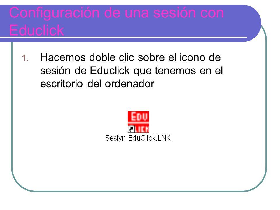 Configuración de una sesión con Educlick 1.