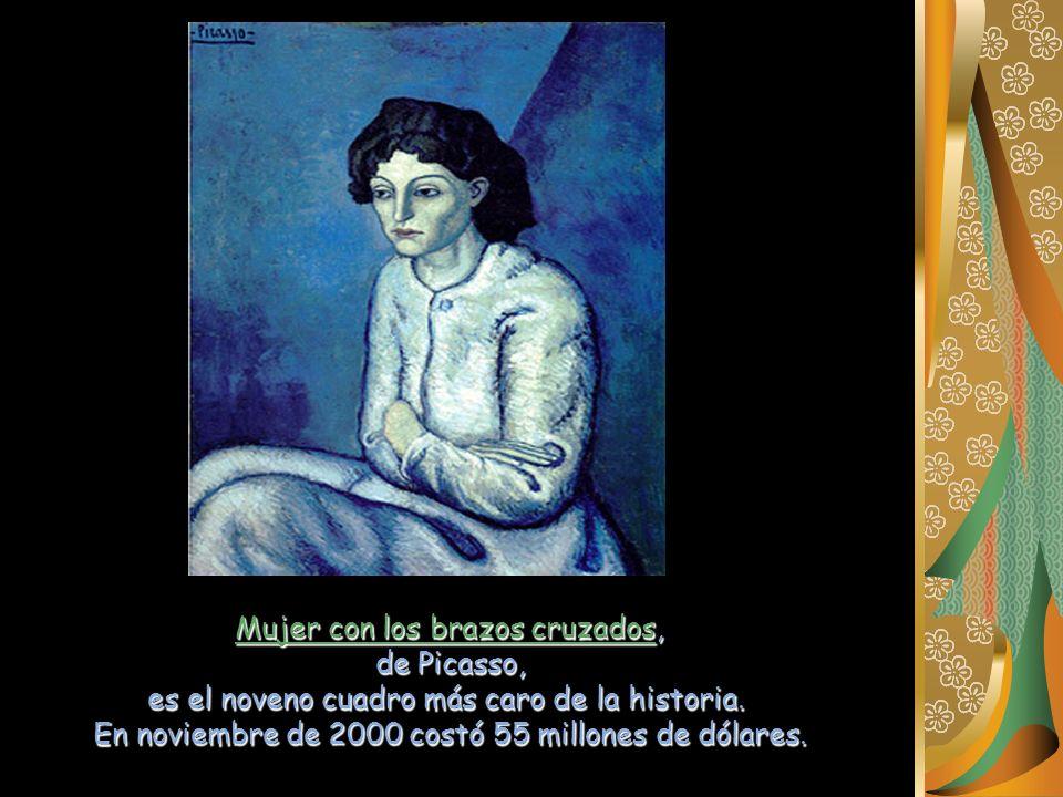 Mujer con los brazos cruzados, de Picasso, es el noveno cuadro más caro de la historia. En noviembre de 2000 costó 55 millones de dólares.
