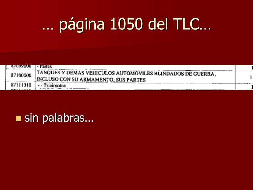 … página 1050 del TLC… sin palabras… sin palabras…