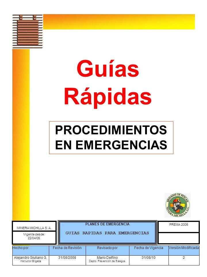 Guías Rápidas PROCEDIMIENTOS EN EMERGENCIAS Desarrollan Estrategias para Resolver el problema PLANES DE EMERGENCIA GUIAS RAPIDAS PARA EMERGENCIAS PREM