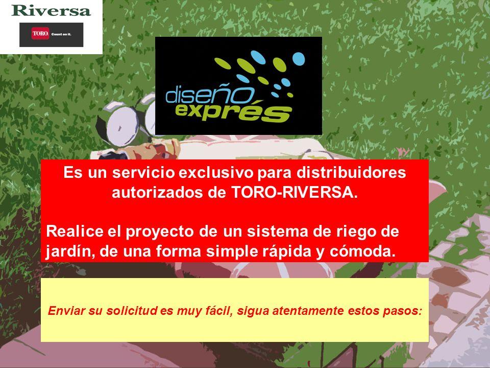 Es un servicio exclusivo para distribuidores autorizados de TORO-RIVERSA.