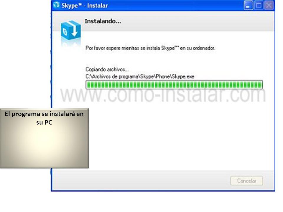 El programa se instalará en su PC