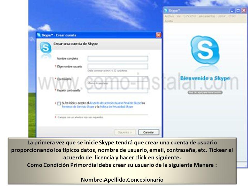 La primera vez que se inicie Skype tendrá que crear una cuenta de usuario proporcionando los típicos datos, nombre de usuario, email, contraseña, etc.