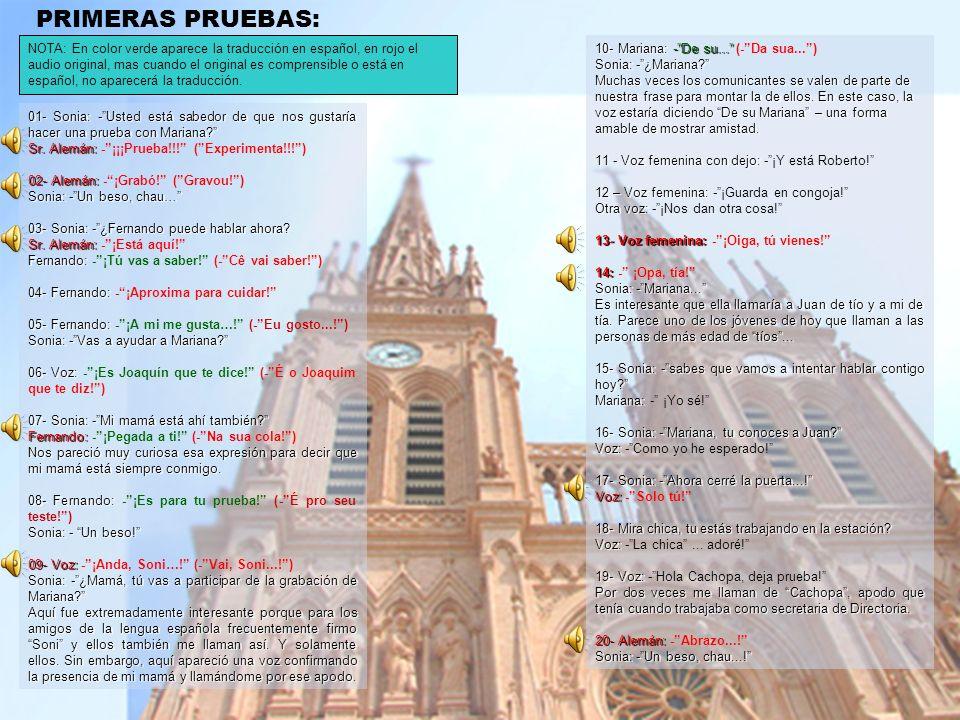 Lourdes, cedió su voz para que la joven argentina, Mariana se comunicara. LA COPERACIÓN INTERNACIONAL... Cierta vez, uno de nuestros Comunicantes nos