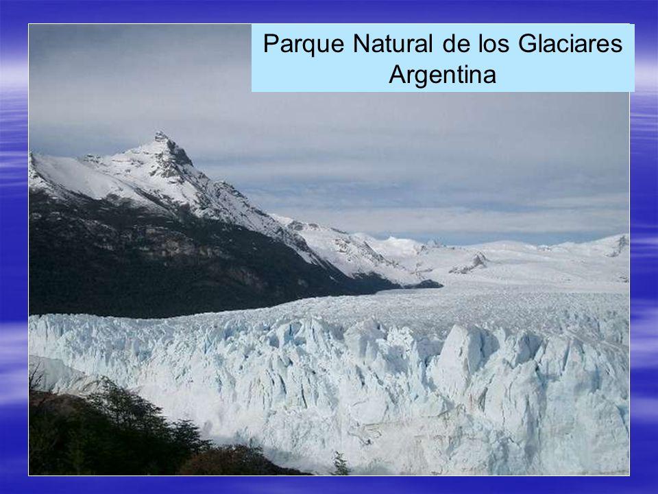 Parque Natural de los Glaciares Argentina