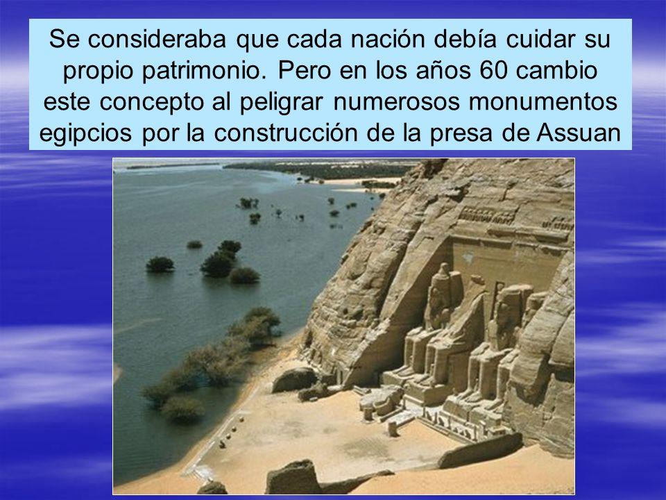 Se consideraba que cada nación debía cuidar su propio patrimonio.